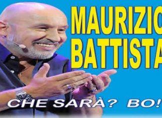 """Maurizio Battista spettacolo """"Che sarà?? Bo!!"""""""