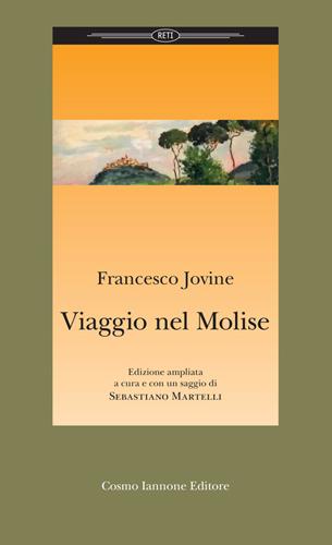 """Francesco Jovine, """"Viaggio nel Molise"""": il 27 dicembre a Campobasso"""