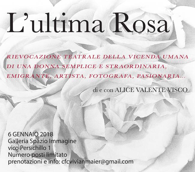 Teatro, L'ultima Rosa: il 6 gennaio 2018 alla Galleria Spazio Immagine