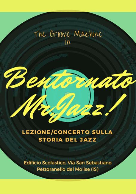 Bentornato Mr. Jazz: lezione - concerto a Pettoranello