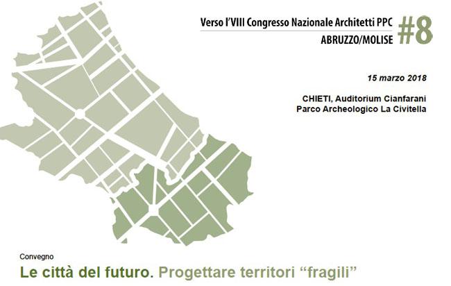 Le città del futuro, architetti di Molise e Abruzzo a confronto