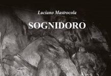 Luciano Mastrocola presenta a Campobasso Sognidoro nuovo libro