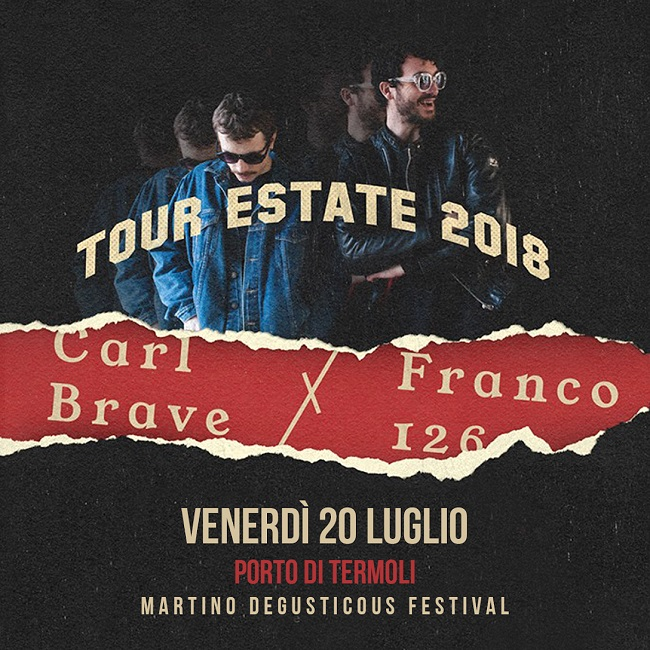 Carl Brave X Franco 126 DegustiCous Termoli