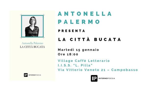 """Antonella Palermo con """"La città bucata"""" a Campobasso"""