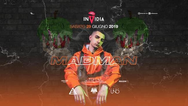 madman invidia 29 giugno 2019