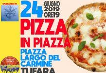 pizza in piazza Tufara 2019