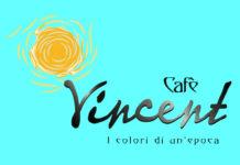 Cafè Vincent... i colori di un'epoca